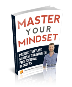Master Your Mindset: Productivity And Mindset Training For Professional Bloggers