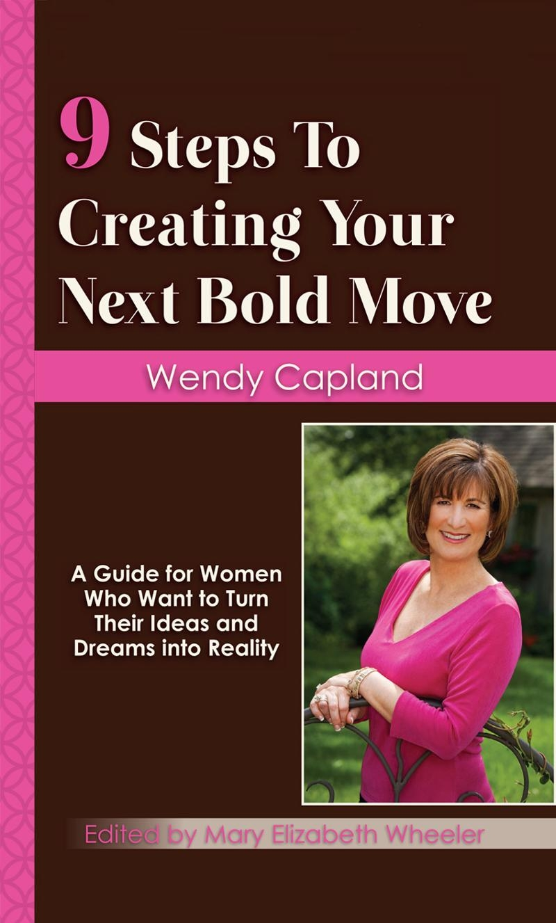 9 Steps to Creating Your Next Bold Move Cover
