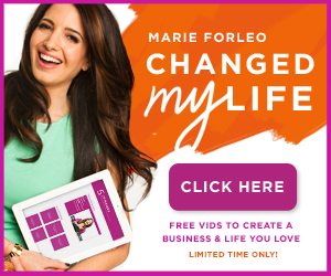 Marie Forleo Changed My Life